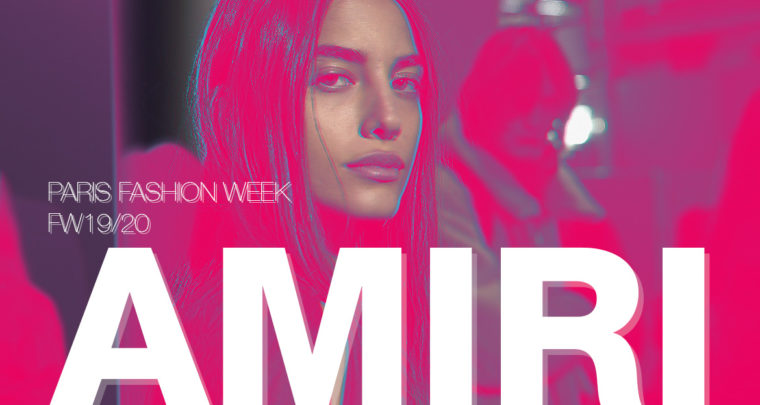 Paris Fashion Week Homme FW19/20 : Amiri