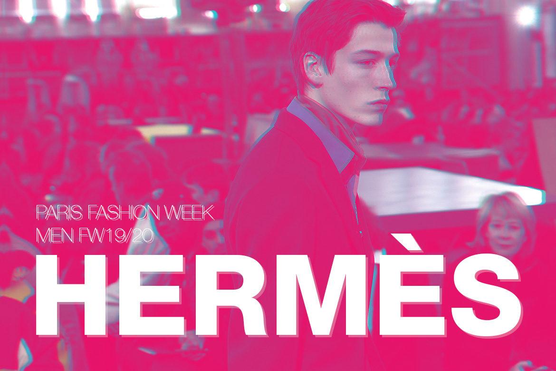 Le Mot   la Chose » La Culture autrement » Paris Fashion Week Homme FW19 20    Hermès 0d2e09959f3