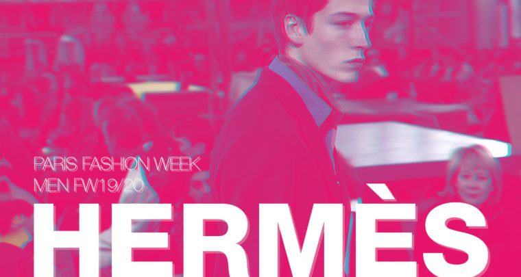 Paris Fashion Week Homme FW19/20 : Hermès