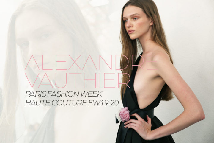 Paris Fashion Week Haute Couture FW19/20 : Alexandre Vauthier